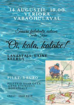 "Etendus ""Oi, kala, kalake!"" @ Veriora vabaõhulava | Veriora | Põlva maakond | Eesti"