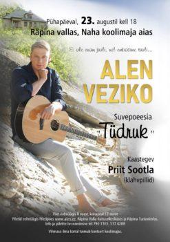 "Kontsert: Alen Veziko suvepoeesia ""Tüdruk"" @ Naha koolimaja, Räpina vald, Põlva maakond"
