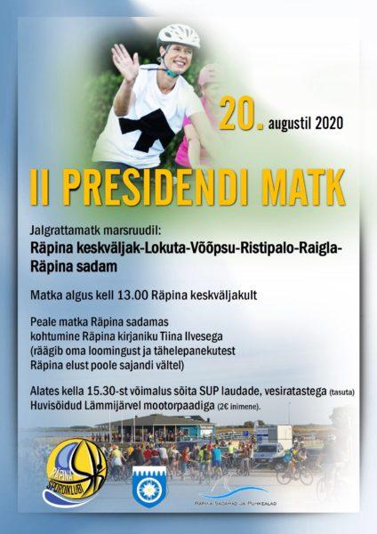 II Presidendi matk @ Räpina valla teedel ja sadamas | Eesti