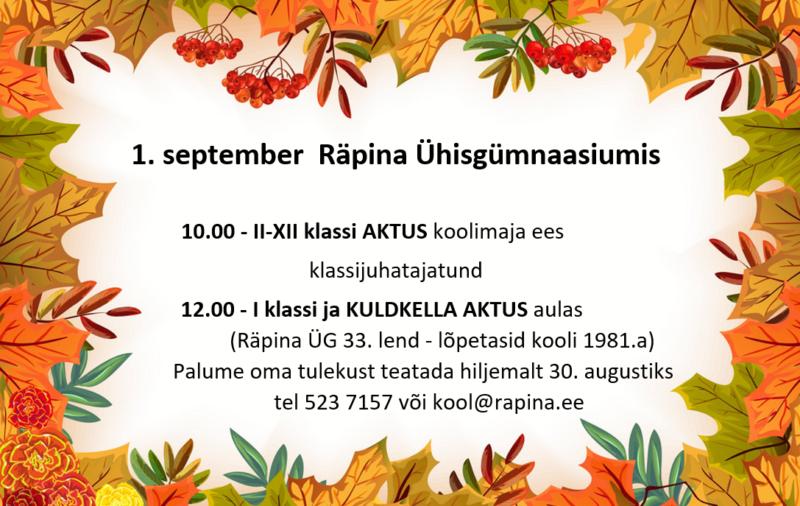 1. september Räpina Ühisgümnaasiumis