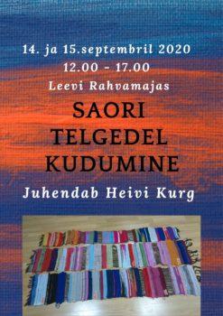 Saori telgedel kudumine @ Leevi rahvamaja | Leevi | Põlva maakond | Eesti