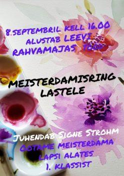Meisterdamisring lastele @ Leevi rahvamaja | Leevi | Põlva maakond | Eesti