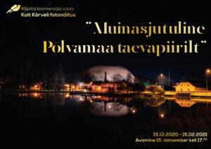 Koit Kõrveli fotonäituse avamine (JÄÄB ÄRA) @ Räpina loomemaja | Räpina | Põlva maakond | Eesti