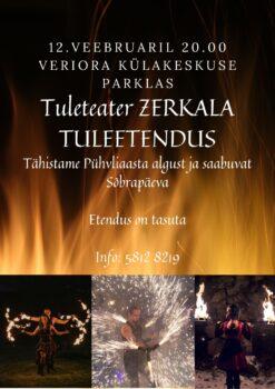 Tuleteater Zerkala tuleetendus @ Veriora teenuskeskuse parkla | Veriora | Põlva maakond | Eesti
