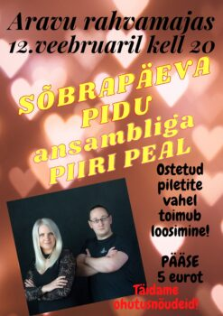 JÄÄB ÄRA! Sõbrapäevapidu @ Aravu rahvamaja | Aravu | Tartu maakond | Eesti