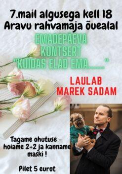 Emadepäeva kontsert Aravul @ Aravu rahvamaja õuealal | Aravu | Tartu maakond | Eesti