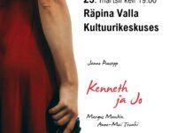 "Etendus ""Kenneth ja Jo"" @ Räpina Valla Kultuurikeskus   Räpina   Põlva maakond   Eesti"