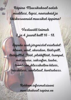Räpina Muusikakooli uute õpilaste vastuvõtt @ Räpina Muusikakool | Räpina | Põlva maakond | Eesti