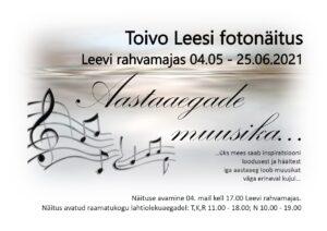 Toivo Leesi fotonäituse avamine Leevi rahvamajas @ Leevi | Põlva maakond | Eesti