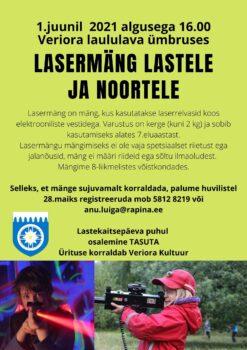 Lasermäng lastele ja noortele @ Veriora laululava ja selle ümbrus | Veriora | Põlva maakond | Eesti