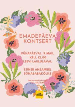 Emadepäeva kontsert @ Leevi külaplats ja laululava | Leevi | Põlva maakond | Eesti