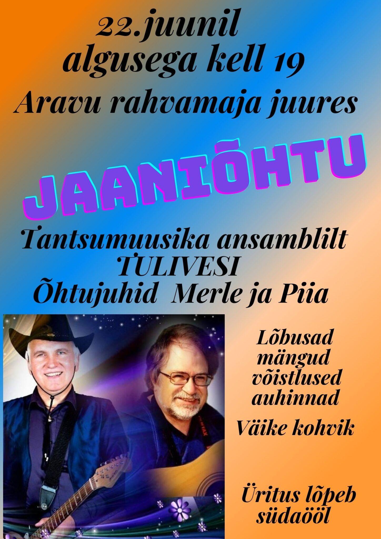 Jaaniõhtu @ Aravu rahvamaja | Aravu | Tartu maakond | Eesti
