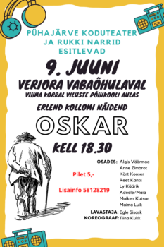 "Etendus ""Oskar"" @ Veriora vabaõhulava | Veriora | Põlva maakond | Eesti"