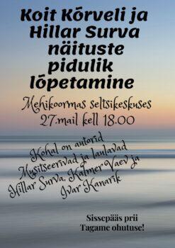 Näituste pidulik lõpetamine @ Mehikoorma seltsikeskus | Mehikoorma | Tartu maakond | Eesti
