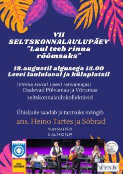 VII Seltskonnalaulupäev Leevil @ Leevi külaplats ja laululava | Leevi | Põlva maakond | Eesti