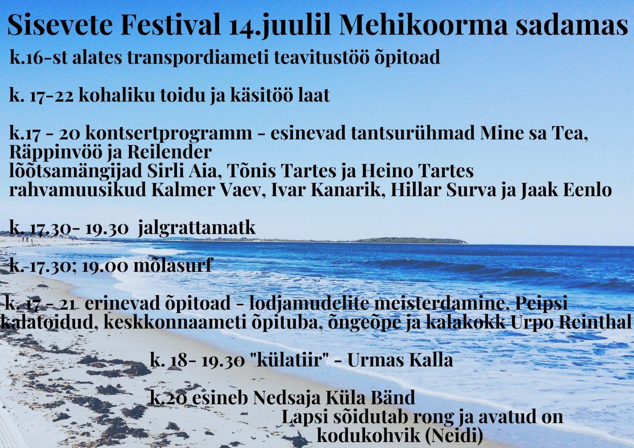 Sisevete festival Mehikoorma sadamas @ Mehikoorma | Tartu maakond | Eesti