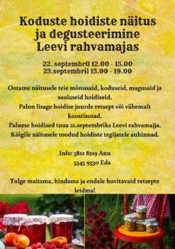 Koduste hoidiste näitus ja degusteerimine @ Leevi rahvamaja | Leevi | Põlva maakond | Eesti