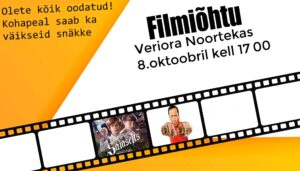 Filmiõhtu Veriora noortekas @ Veriora noortekeskus | Veriora | Põlva maakond | Eesti