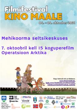 Filmifestival Kino maale: koguperefilm Operatsioon Arktika @ Mehikoorma seltsikeskus | Mehikoorma | Tartu maakond | Eesti