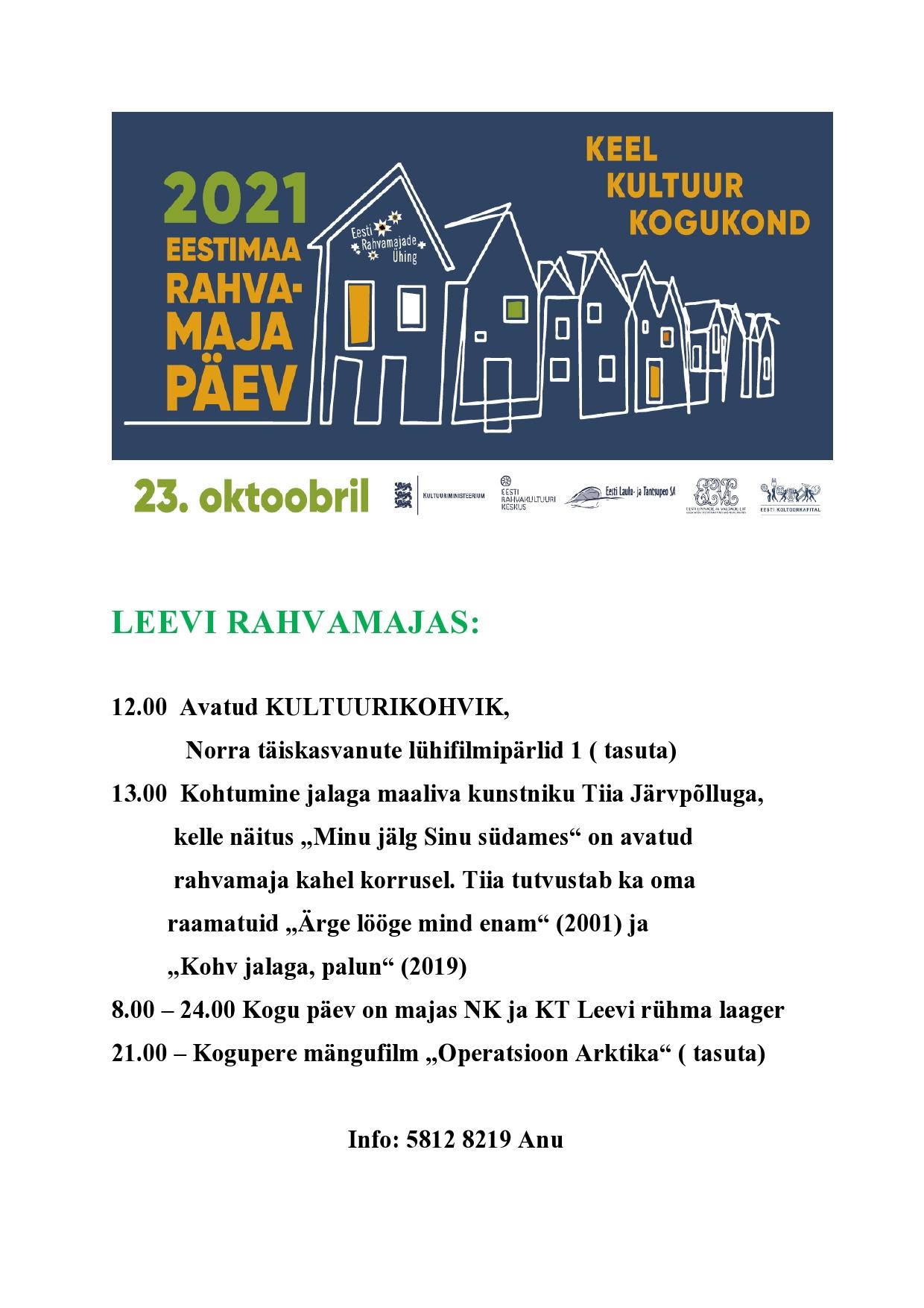 Eestimaa rahvamaja päev: Leevi rahvamaja @ Leevi rahvamaja | Leevi | Põlva maakond | Eesti