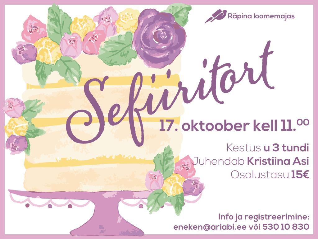 Toidukoolitus: sefiiritort @ Räpina loomemajas | Räpina | Põlva maakond | Eesti