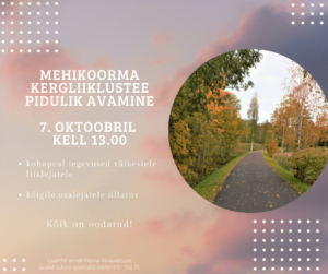Mehikoorma kergliiklustee avamine @ Mehikoorma | Mehikoorma | Tartu maakond | Eesti